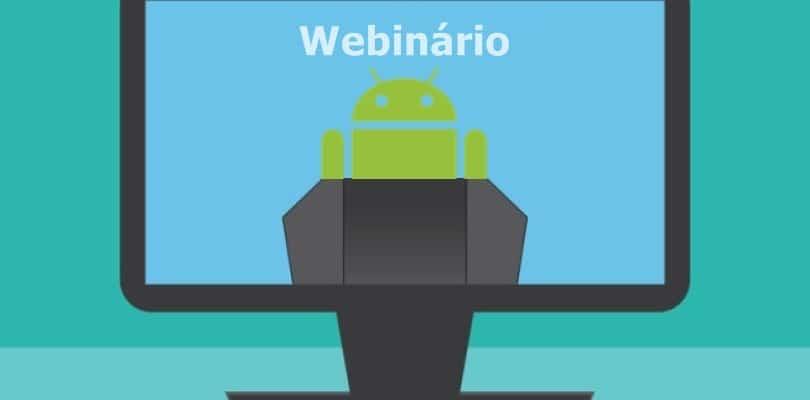 Webinário Android