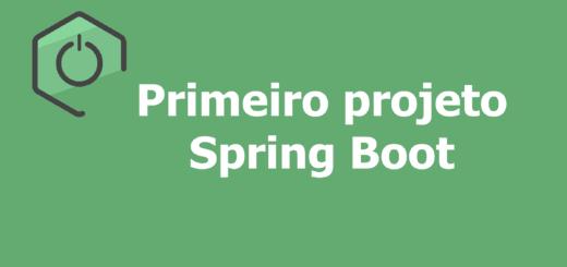 Criando projeto Spring Boot