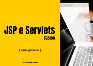 Introdução do JavaServer Pages e Servlets