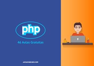 Receba o acesso para 46 aulas gratuitas de PHP