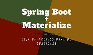 Spring Boot e Materialize sistema completo