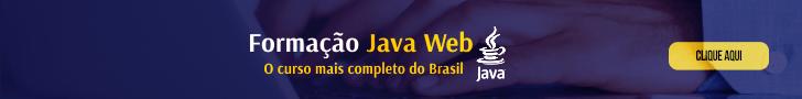 Formação JAVA WEB Completo - CLIQUE AQUI